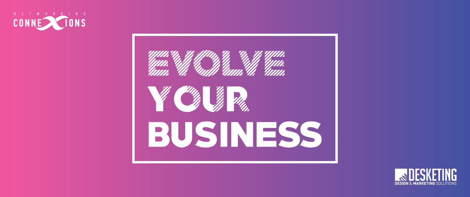 Evolve Your Business Networking Event Banner