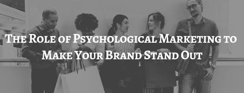 , Psychological Marketing for your Brand