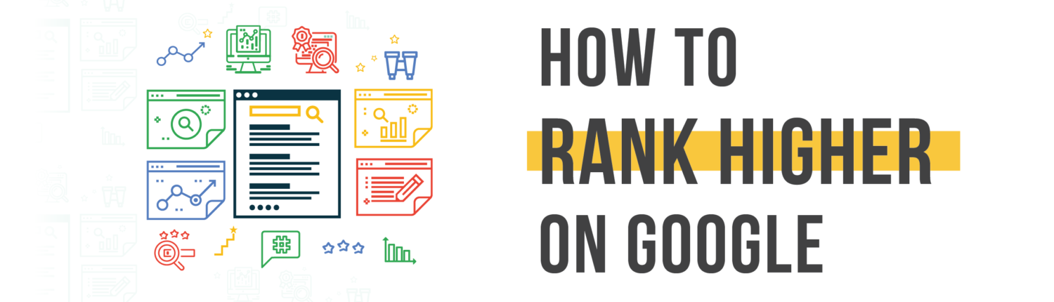 HOW TO RANK HIGHER ON GOOGLE, How to Rank Higher on Google